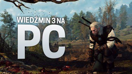 Wied�min 3 w 60 FPS - jak si� gra na high-endowym PC?