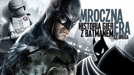 Historia gier z Batmanem - Lata suche (2/3)