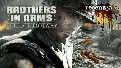 Recenzja Brothers in Arms: Hell's Highway