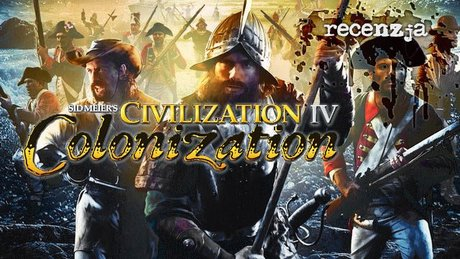 Recenzja Civilization IV: Colonization