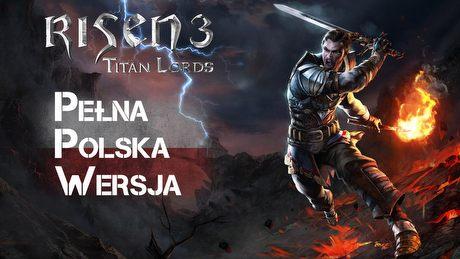 Risen 3 po polsku - najlepszy polski dubbing i pełna lokalizacja