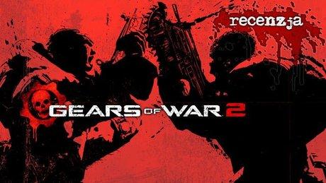 Recenzja Gears of War 2
