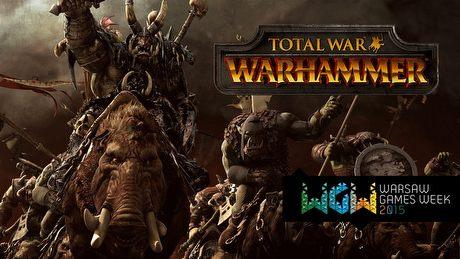Grali�my w Total War: Warhammer na WGW 2015! Jest SUPER