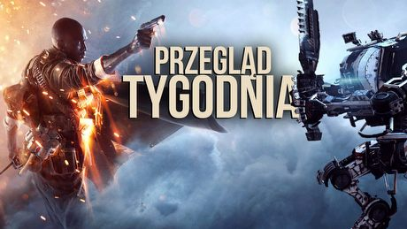 Czy singleplayer w Battlefield 1 i Titanfall 2 da radę? - PRZEGLĄD TYGODNIA