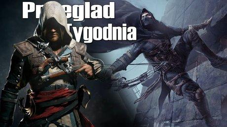 Przegląd Tygodnia - Assassin's Creed IV, Thief 4