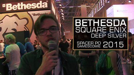 Co prezentują Bethesda, Square Enix i Deep Silver? Spacerkiem po Gamescomie 2015!