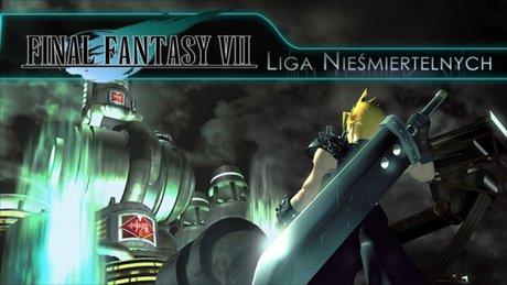Liga Nie�miertelnych: Final Fantasy VII