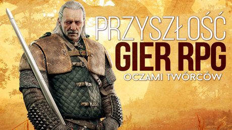 Przysz�o�� gier RPG oczami tw�rc�w... gier RPG