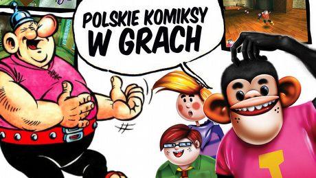 Kajko, Kokosz, Tytus i spółka - polskie komiksy w grach.
