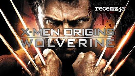 Recenzja X-Men Origins: Wolverine