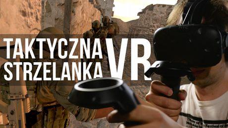 Taktyczna strzelanka VR, kt�ra przekona�a sceptyka � zaskoczenie Onward