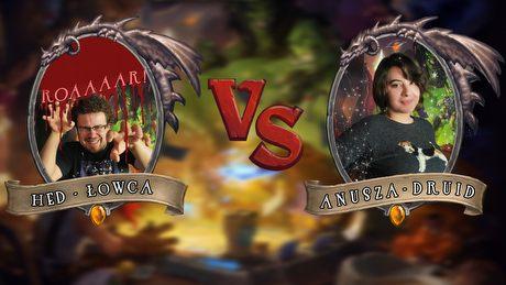 Turniej Hearthstone - Hed vs Anusza