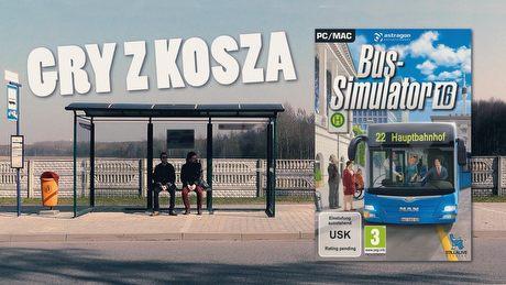 Gry z Kosza #27 – Bus Simulator 16, czyli jazda bez biletu