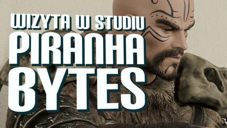 Od Gothica do Elexa � wizyta w studiu Piranha Bytes
