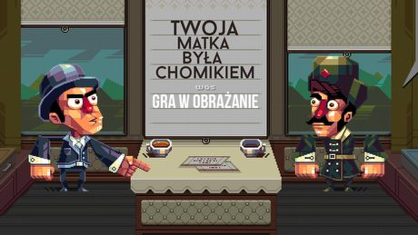 Obrażać jak gentelmen - gramy w Oh! Sir! The Insult Simulator