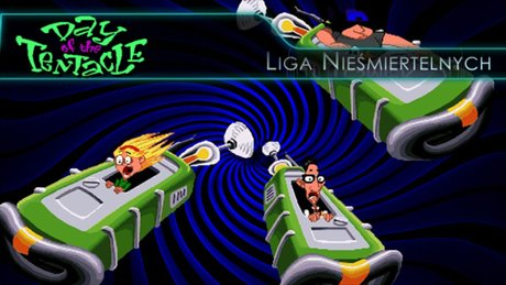 Liga Nie�miertelnych: Day of the Tentacle