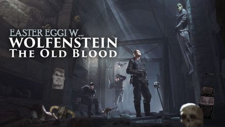 Easter eggi w Wolfenstein: The Old Blood – Fallout, Skyrim I inne nawiązania