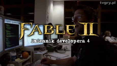 Dziennik developera Fable 2 - cz. 4
