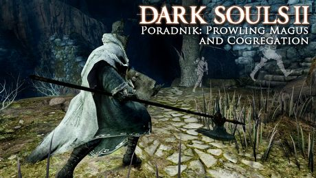 Dark Souls II: Prowling Magus and Cogregation