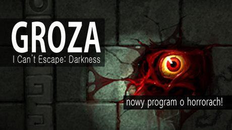 Groza: I Can't Escape: Darkness – Amnesia i Legend of Grimrock w jednym?