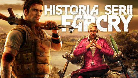 Definicja szale�stwa - historia gier z serii Far Cry