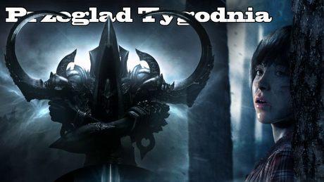 Przegląd Tygodnia - Beyond, GTA Online, Diablo III