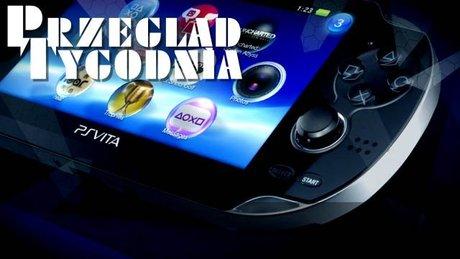 Przegląd tygodnia - PlayStation Vita [2/2]
