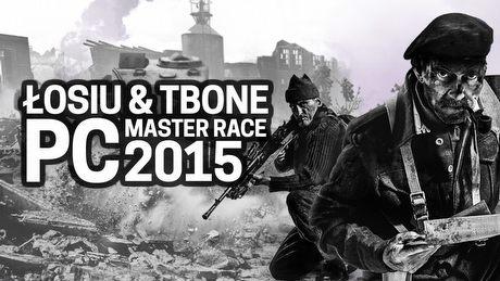 Łosiu i Tbone podsumowują swój pecetowy rok 2015