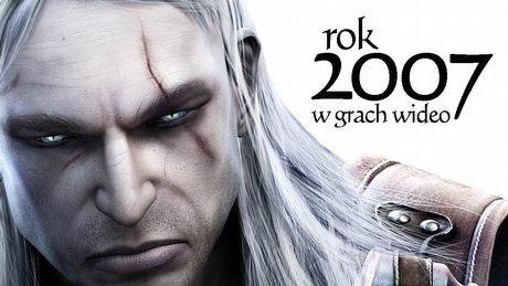 Rok 2007 w grach wideo - jak dużo hitów można upchać w 12 miesięcy?