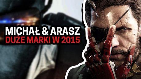 Michał i Arasz podsumowują duże marki gier w 2015
