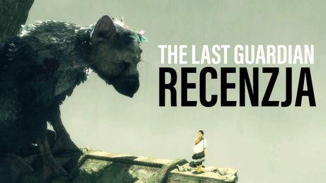 Prawie 10 lat w produkcji – czy The Last Guardian spełnił oczekiwania?