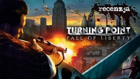 Recenzja Turning Point: Fall of Liberty
