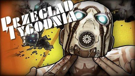 Przegląd Tygodnia - Borderlands 2 i XCOM