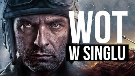 Jak wygląda single player w World of Tanks?