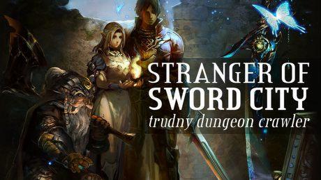 Dungeon crawler trudny jak dawniej � wci�gaj�cy Stranger of Sword City