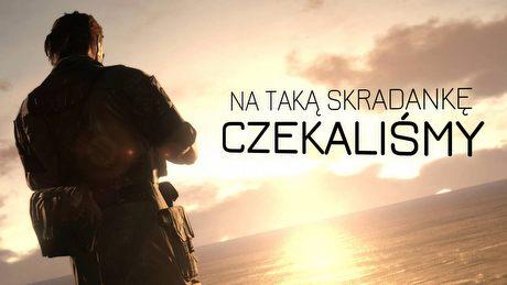 Komentarz: Metal Gear Solid V i skradanie w otwartym świecie