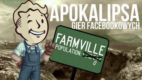 Farmville po apokalipsie. Czy zbliża się koniec gier facebookowych?