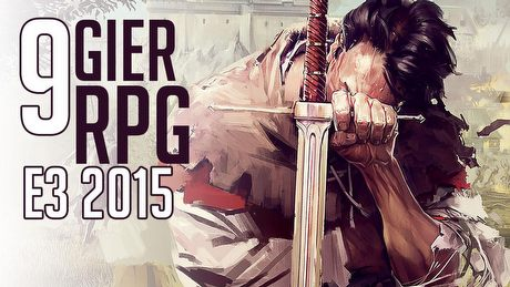 Najlepsze gry RPG, kt�re zobaczymy na E3 2015 - Side Quest #11