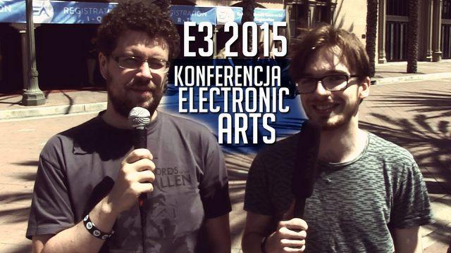Konferencja EA na E3 2015 - wrażenia!