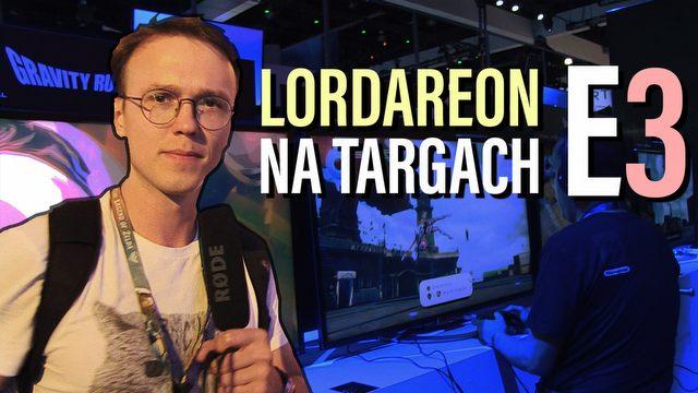 Lordareon znowu na E3! Sentymentalny spacerek po targach