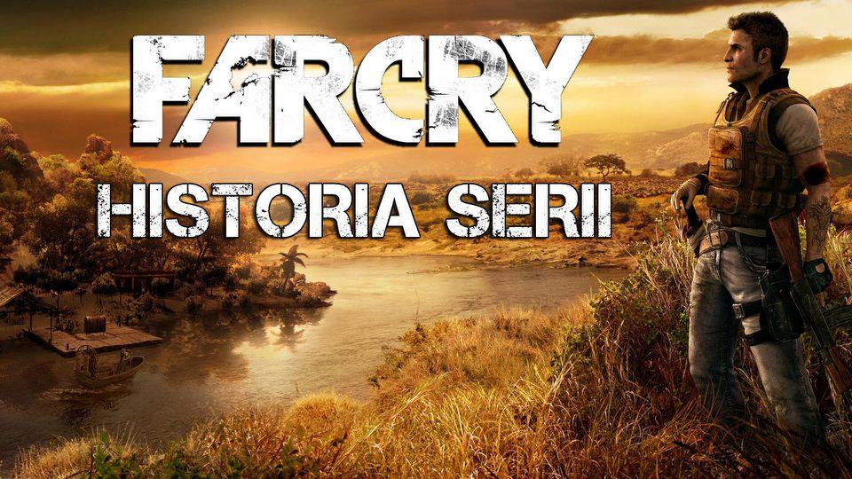 Historia serii Far Cry - pocz�tki otwartego �wiata