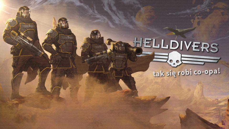 Ca�a prawda o Helldivers � najlepsza zabawa w co-opie od dawna