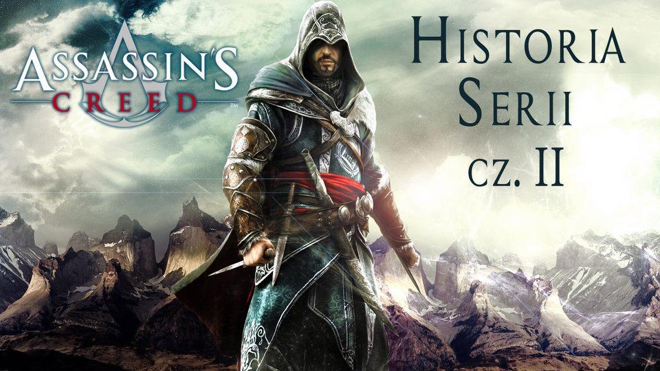 Historia Assassin's Creed cz�� druga - eskalacja konfliktu w zab�jczym �wiecie