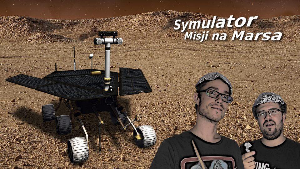Gry z Kosza #9 � Symulator Misji na Marsa, czyli kosmiczny �azik za dwie dychy