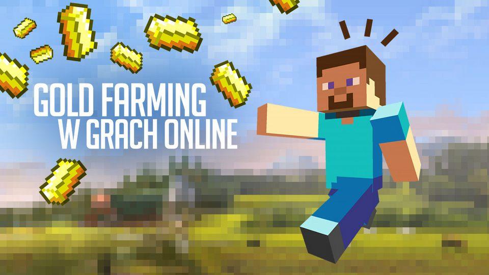 Goldfarming w grach MMO - interes �ycia czy patologia?