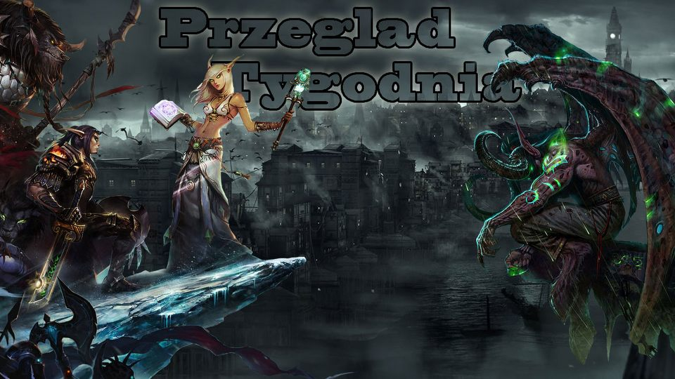 Przegl�d Tygodnia - World of Warcraft, DayZ, Thief, Battlefield 4