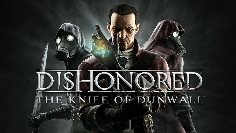 Gramy w Dishonored: The Knife of Dunwall