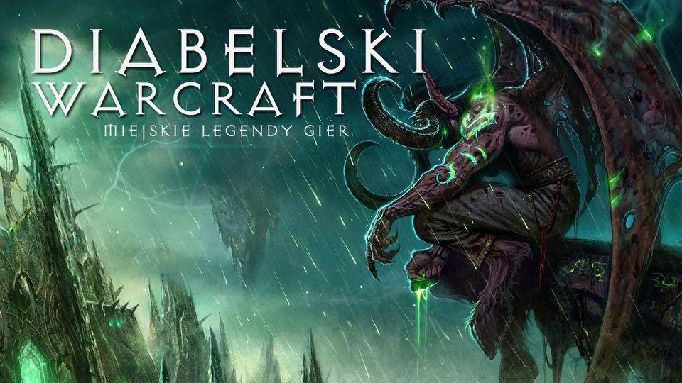 Warcraft grozy - Miejskie legendy �wiata gier