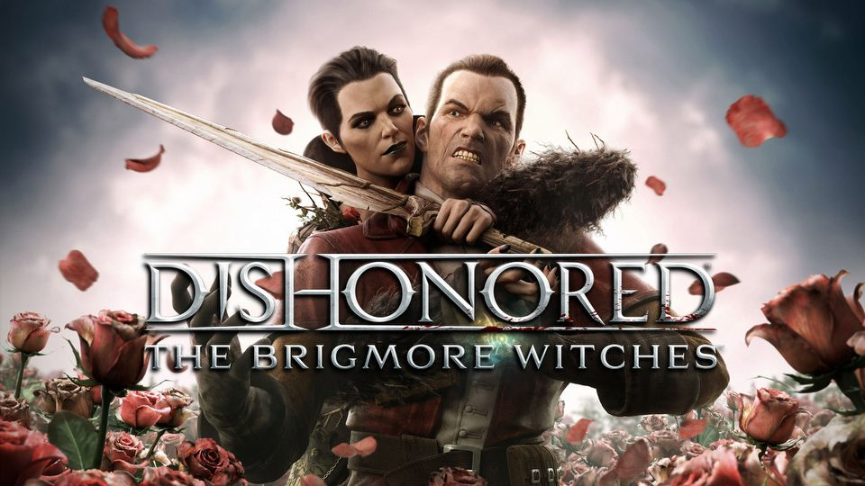 Gramy w Dishonored: The Brigmore Witches