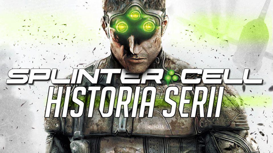 Poskradaj si�, Sam - historia serii Splinter Cell